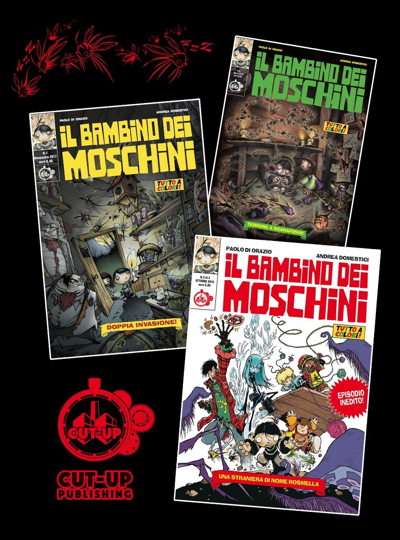 """PACK """"BAMBINO DEI MOSCHINI"""": Tutta la miniserie di 3 albi SCONTATA e con la SPEDIZIONE GRATUITA"""