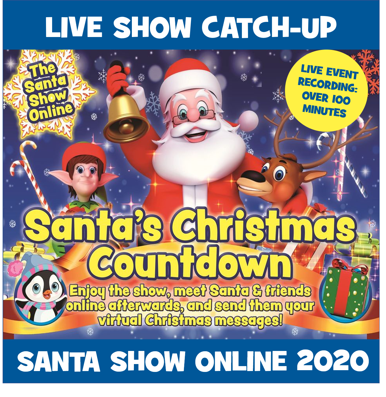 Catch Up: Santa Show Online Live 2020