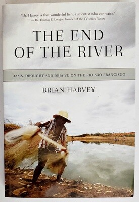 The End of the River Book by Brian Harvey