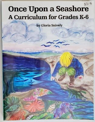 Once Upon a Seashore A Curriculum for Grades K-6