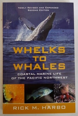 Whelks to Whales Book by Rick Harbo