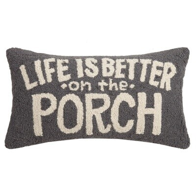 Life is Better on the Porch hook Pillow