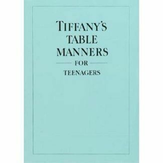 Tiffany's Table Manners for Teens