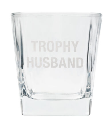 Trophy Husband Rocks Glass