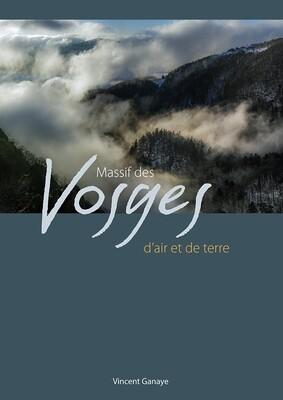 Massif des Vosges, d'air et de terre
