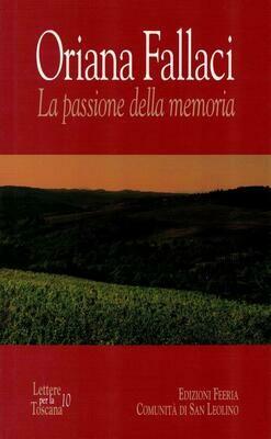 Oriana Fallaci - La passione della memoria (Autori vari)