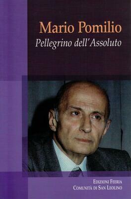 Mario Pomilio - Pellegrino dell'Assoluto (Autori vari)