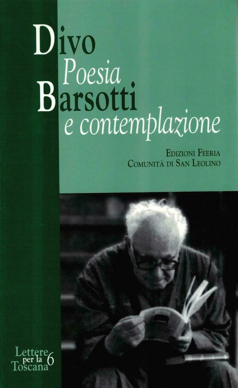 Divo Barsotti - Poesia e contemplazione (Autori vari)