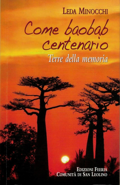 Come baobab centenario - Terre della memoria (L. Minocchi)