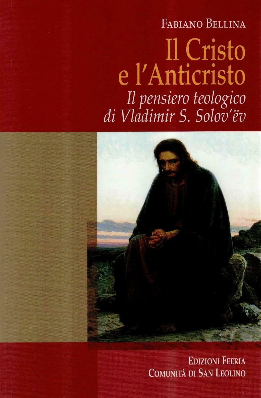 Il Cristo e l'Anticristo (Fabiano Bellina)