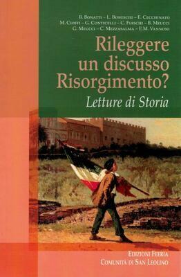 Rileggere un discusso Risorgimento? (Autori vari)