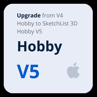 Upgrade V4 Hobby to V5 Hobby SketchList 3D- Mac