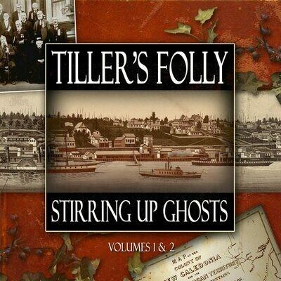 Stirring Up Ghosts - Tiller's Folly (2 discs) (2015)