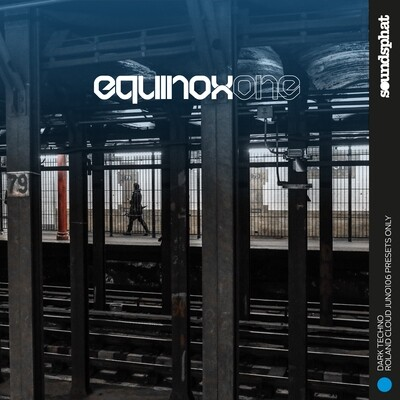 EQUINOX ONE - DARK TECHNO - ROLAND CLOUD JUNO106 PRESETS ONLY