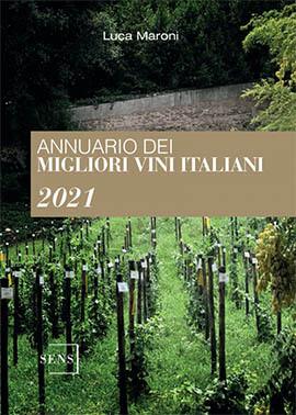 Annuario dei Migliori Vini Italiani 2021 - Luca Maroni