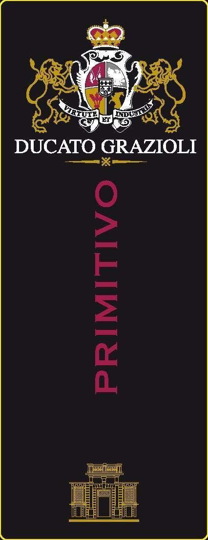 LAZIO * Ducato Grazioli - Primitivo 2019 (95 punti)
