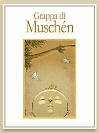 """""""Grappa di Muschèn"""" Selvagrossa"""