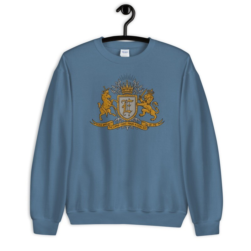 """""""Music Was The Lamb That Made A Lion Out Of Me"""" Coat of Arms Sweatshirt Indigo Boy Blue"""