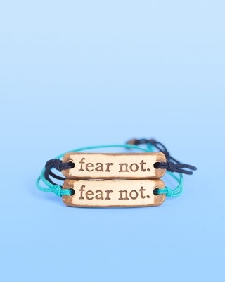 Bracelet - Fear Not