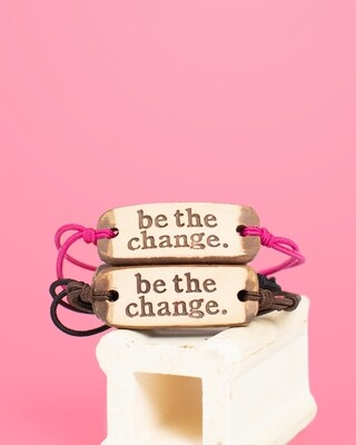 Bracelet - Be The Change