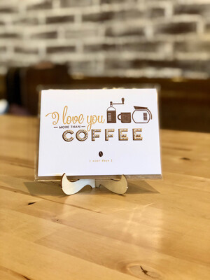 More than Coffee Greeting Card