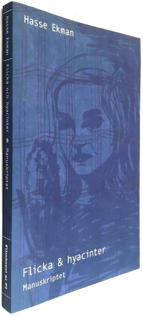 Flicka och hyacinter - ett manuskript