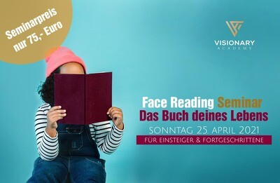 25.04. Face Reading Seminar / Das Buch deines Lebens