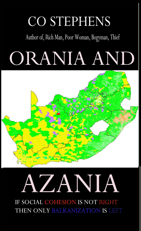 eBook (ePub & .mobi): Orania and Azania, by CO Stephens