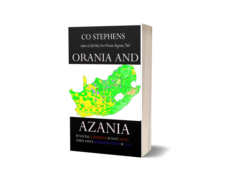PAPERBACK: Orania and Azania, by CO Stephens