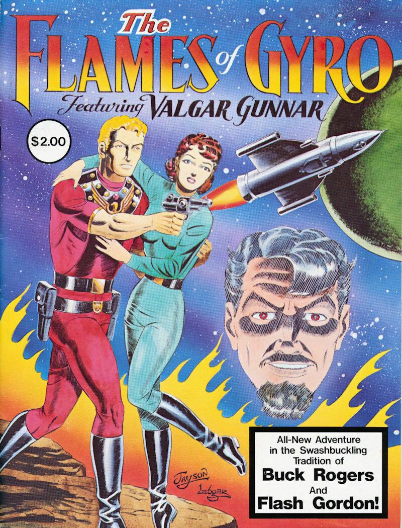 THE FLAMES OF GYRO Magazine Introducing Valgar Gunnar - 1979 MINT- Jay Disbrow