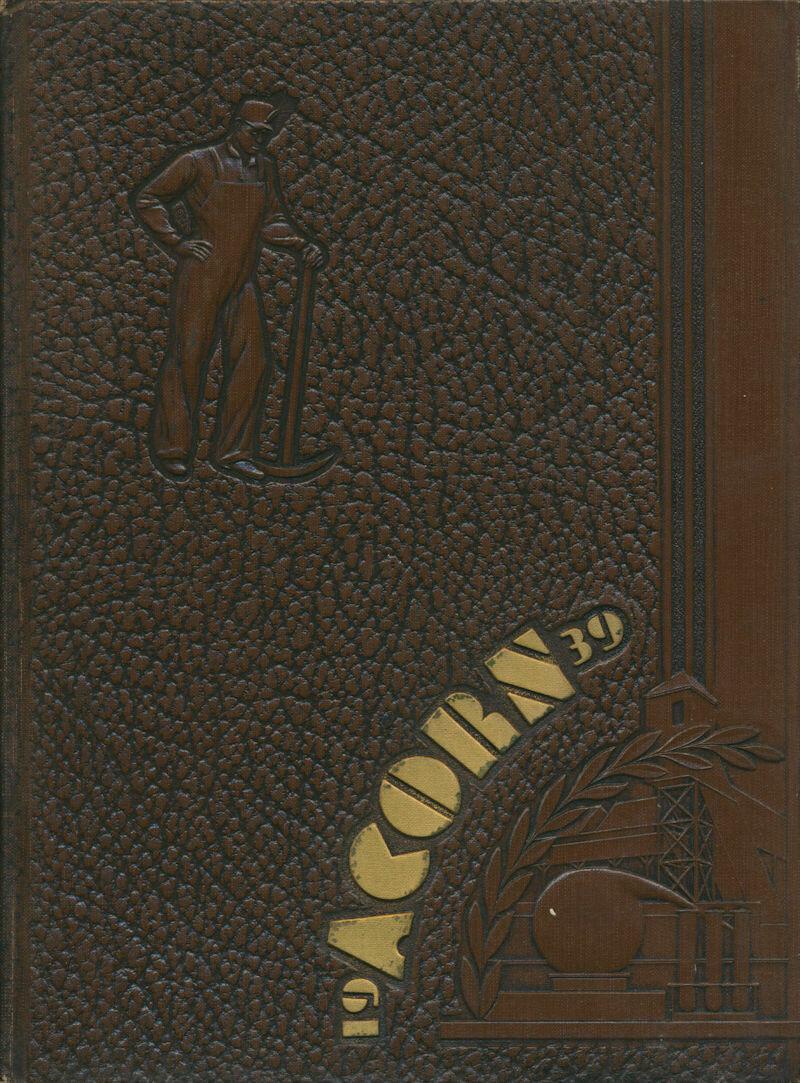Acorn 1939 Yearbook Oak Hill High School Oak Hill, WV