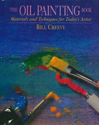 The Oil Painting Book: Materials and Techniques for Today's Artist -1994 1st Printing HC w/DJ