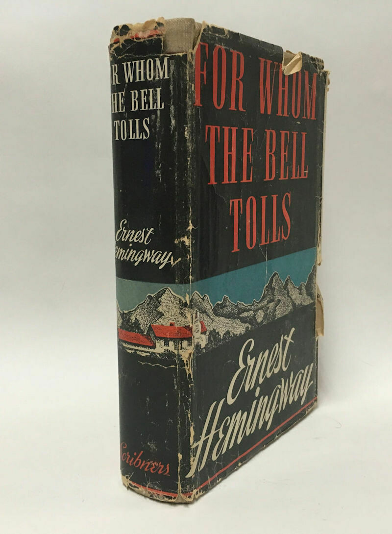 For Whom the Bell Tolls by Ernest Hemingway - Charles Scribner's Sons 1940 HC/DJ.