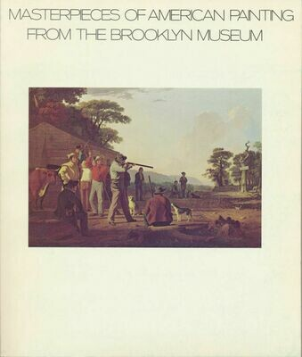 Masterpieces of American Painting From The Brooklyn Museum 1976 1st Printing