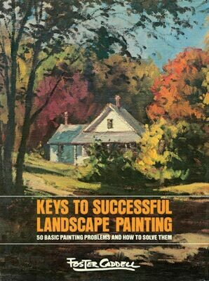 Keys To Successful landscape Painting Foster Cadell 1978