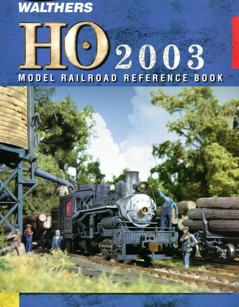 Walthers HO 2003 Model Railroad Reference Book.