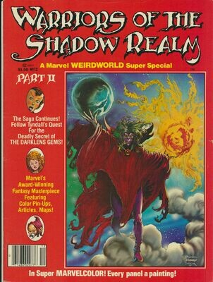 Warriors Of The Shadow Realm #12 Marvel Weirdworld Super Special 1979