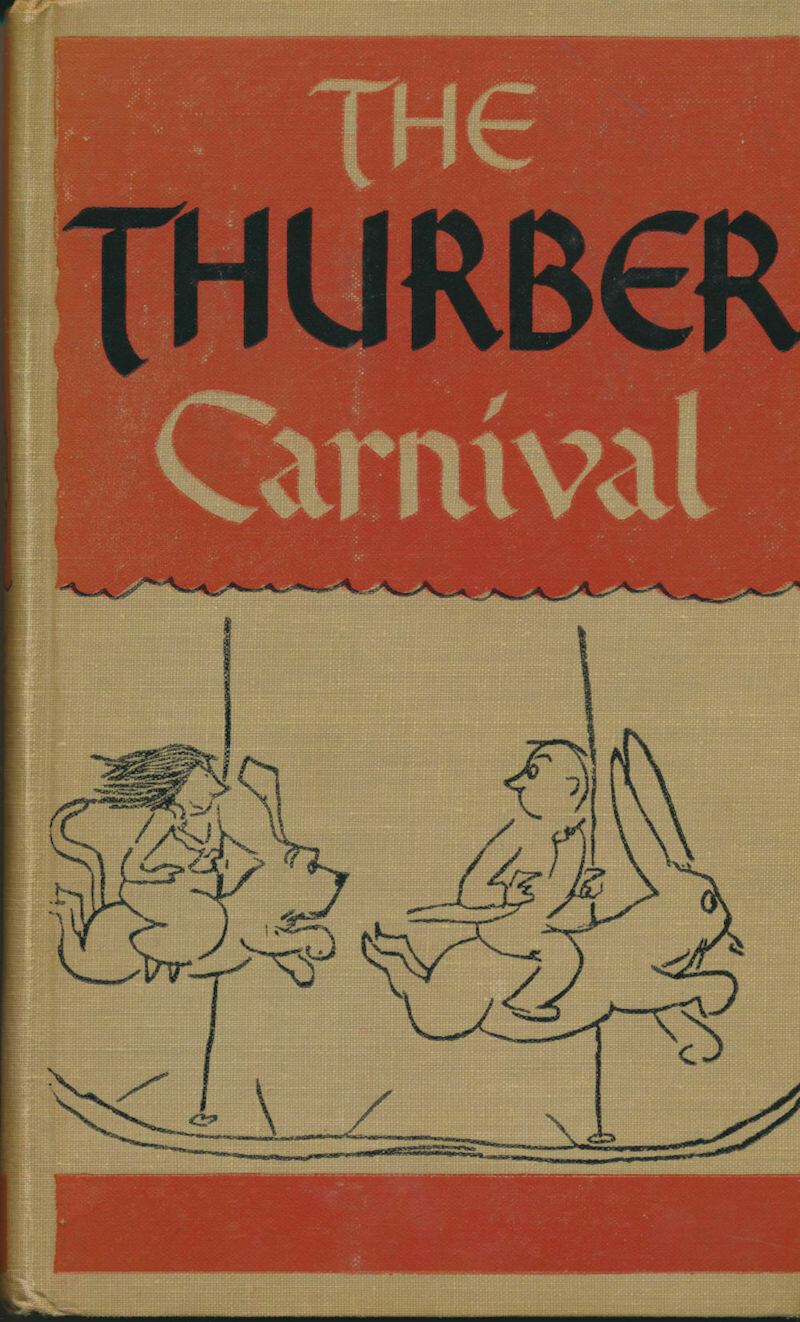 The Thurber Carnival by James Thurber HC 1945 New Yorker