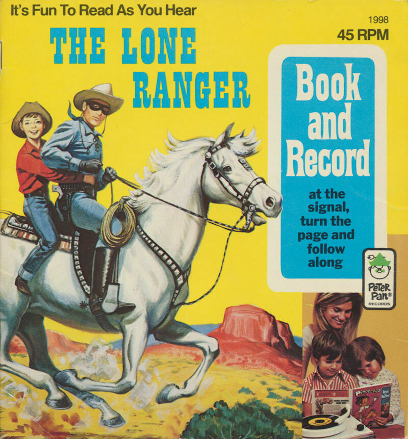 The Lone Ranger 1998 Book & 45 RPM Peter Pan Record 1977