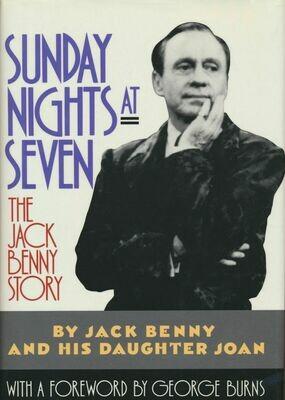 Sunday Nights at Seven: The Jack Benny Story HC DJ 1990
