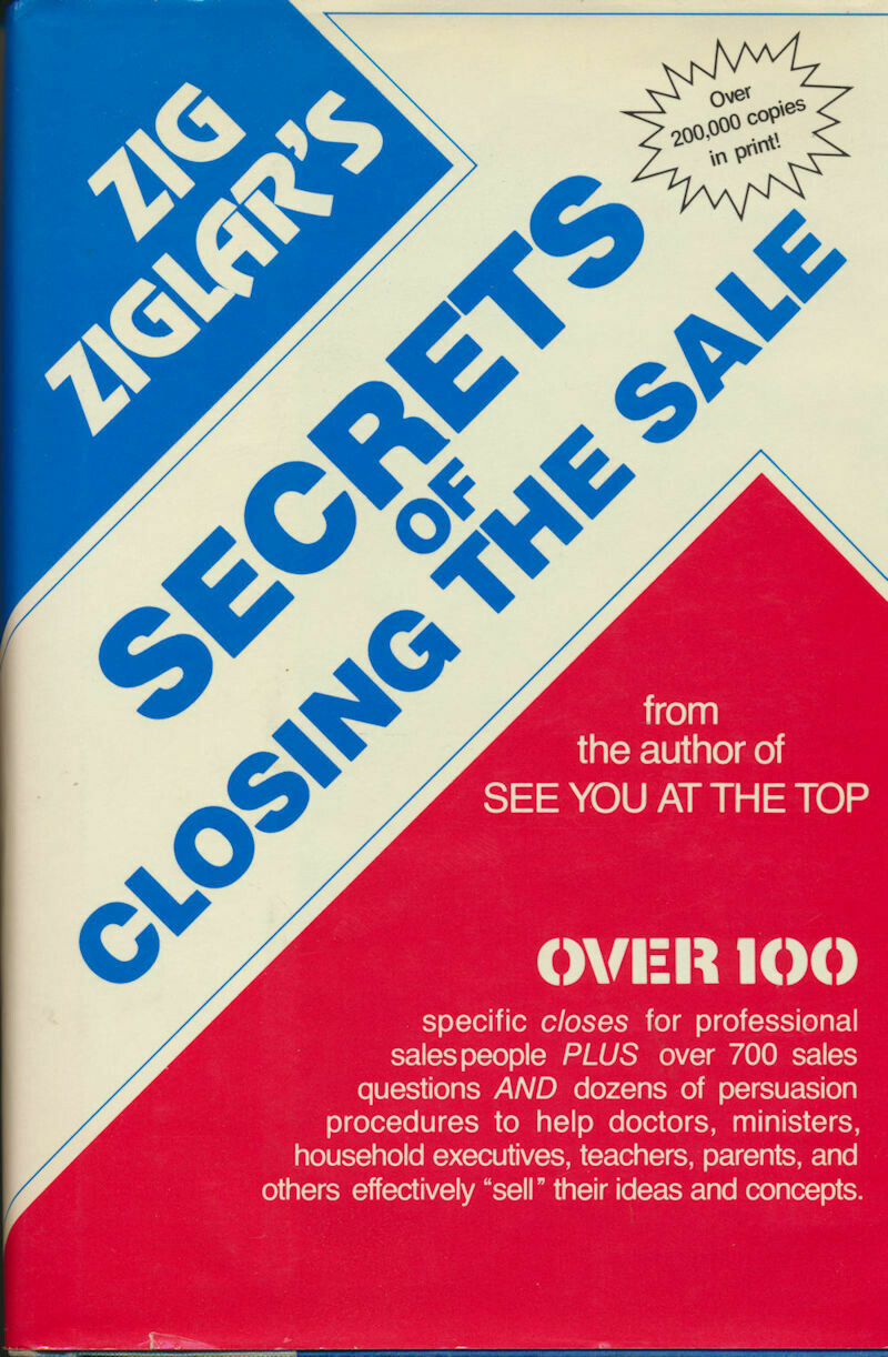 Secrets of Closing the Sale by Zig Ziglar 1984, HC/DJ Authentic SIGNED COPY
