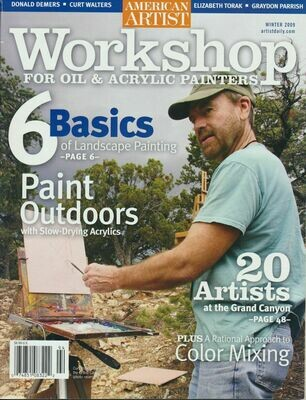 Workshop for Oil & Acrylic Painters - American Artist Magazine - Winter 2009