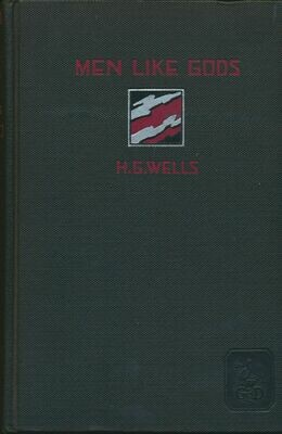 Men Like Gods Novel by H.G. Wells Hardcover Grosset & Dunlap 1922 and 1923