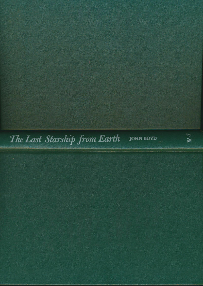 The Last Starship From Earth by John Boyd HC no DJ 1968 1st Printing