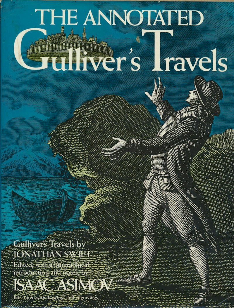 The Annodated Gulliver's Travels HC / DJ 1st 1980