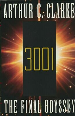 3001 The Final Odyssey by Arthur C. Clarke HC/DJ Ballantine Books 1st Edition 1997