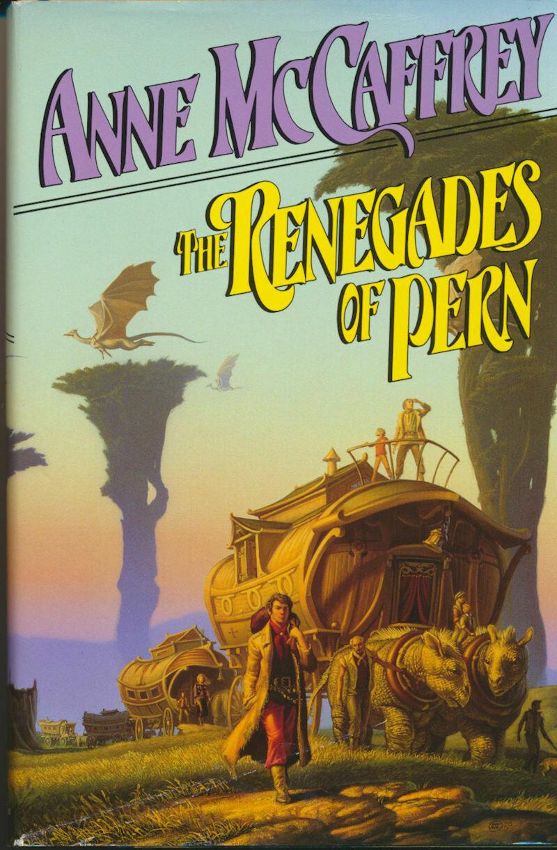 The Renegades of Pern by Anne McCaffrey - HC/DJ 1989