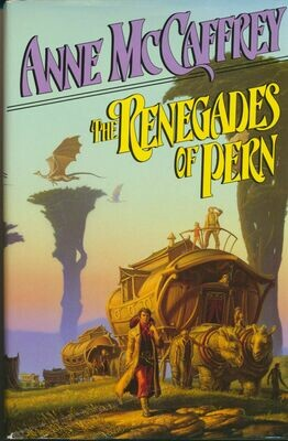 The Renegades of Pern by Anne McCaffrey - HC/DJ 1989
