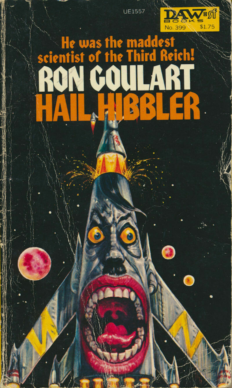 Hail Hibbler by Ron Goulart (1ST Printing August 1980, DAW #399, PB) Library Softcover