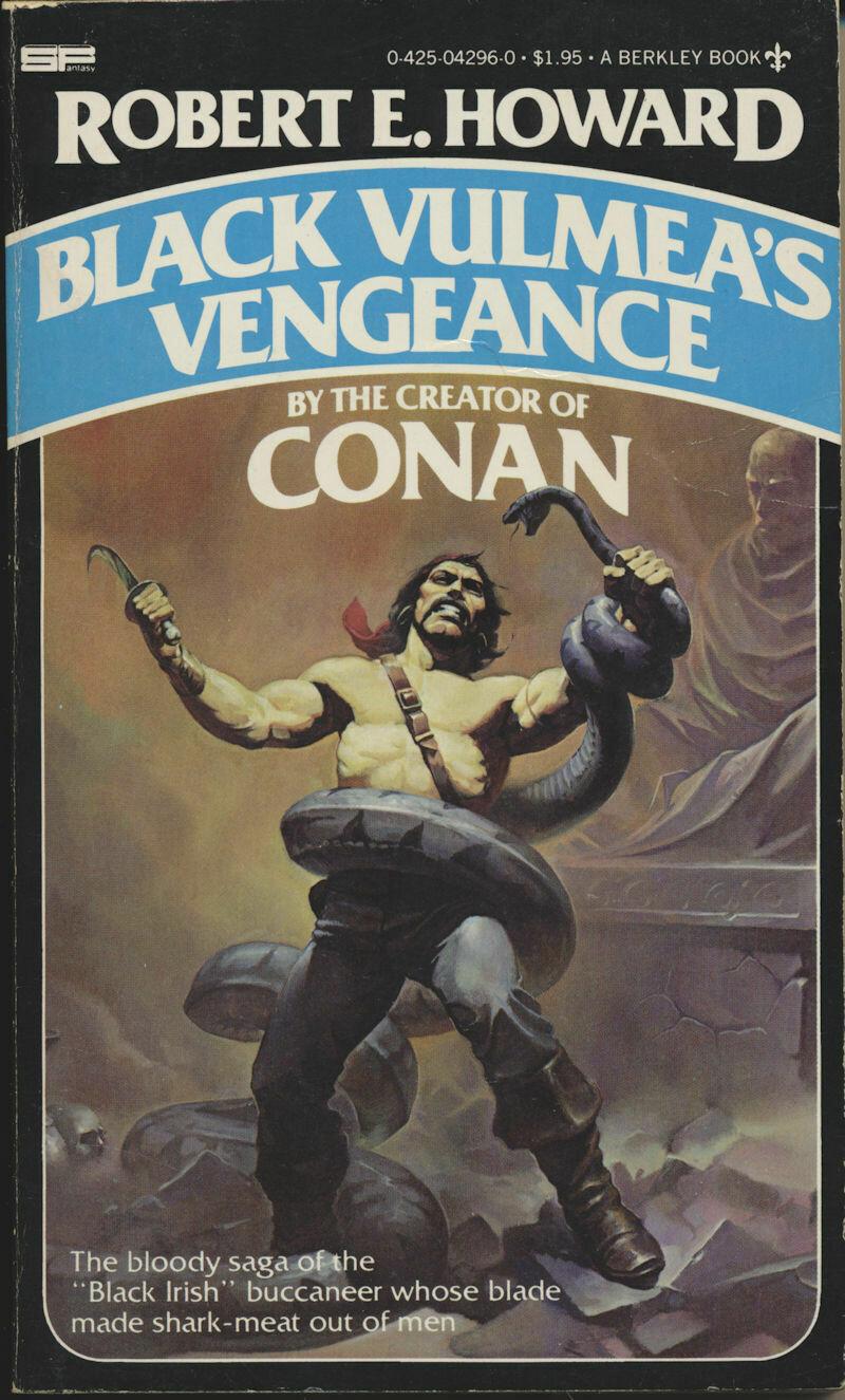 Black Vulmea's Vengeance by Robert E. Howard - Berkley 1st 1979 – Softcover